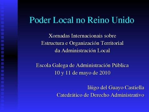 Presentación Iñigo del Guayo Castiella. Catedrático de Dereito Administrativo na Universidade de Almería. Ex-director do INAP  - Xornadas Internacionales sobre Estructura e Organización Territorial da Administración Local